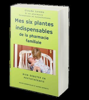 Six plantes pharmacie familiale